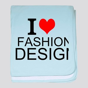 I Love Fashion Design baby blanket