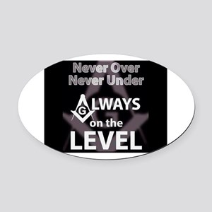On The Level Oval Car Magnet
