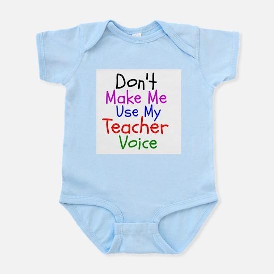 Dont Make Me Use My Teacher Voice Body Suit