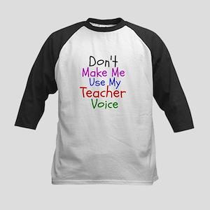 Dont Make Me Use My Teacher Voice Baseball Jersey