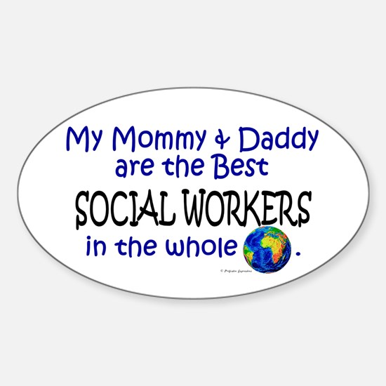 Best Social Workers In The World Oval Decal