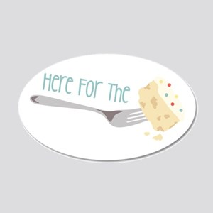 Here for the Cake Wall Decal