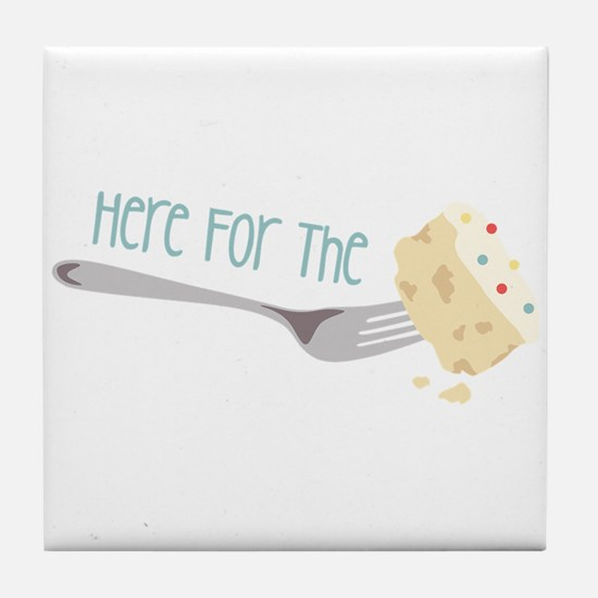 Here for the Cake Tile Coaster