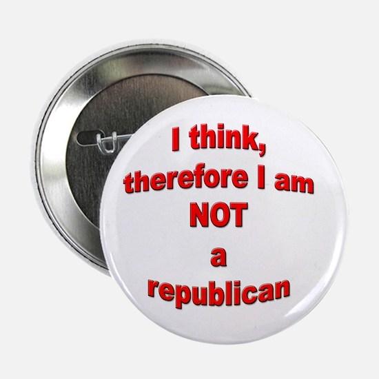 Not a Republican Button