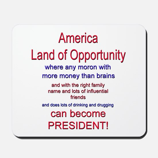 Land of Opportunity Mousepad