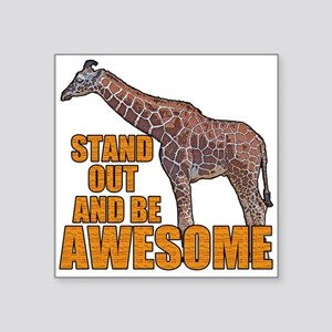 "Stand Tall Giraffe Square Sticker 3"" x 3"""