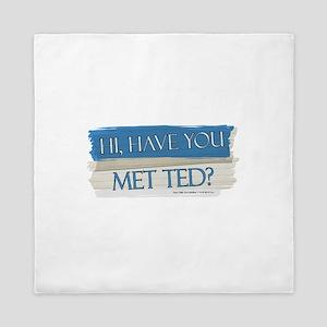 Have you Met Ted? Queen Duvet