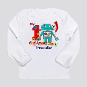 1st Christmas Robot Cus Long Sleeve Infant T-Shirt