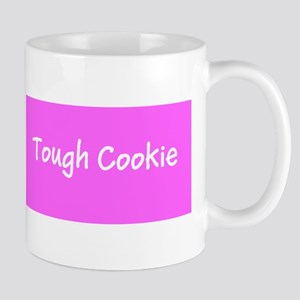 Tough Cookie Breast Cancer Pink for Flo Mugs