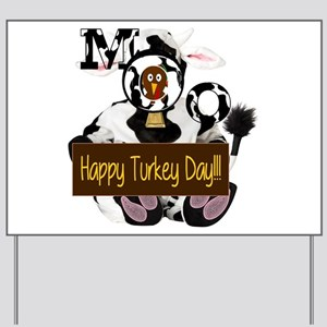 Turkey Day Humor Yard Sign