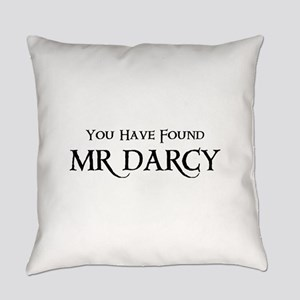 You Have Found Mr Darcy Everyday Pillow
