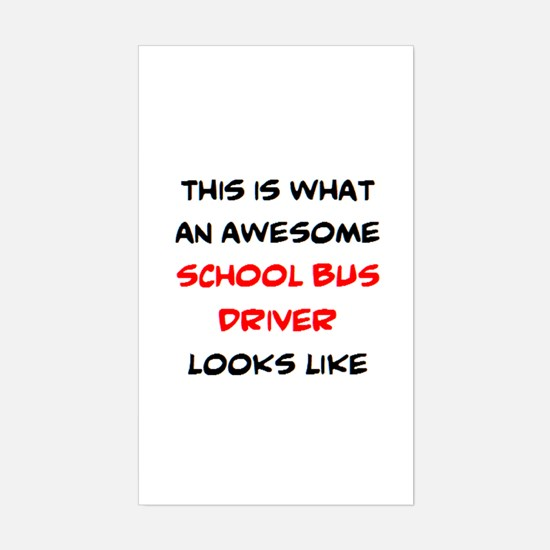 awesome school bus driver Sticker (Rectangle)