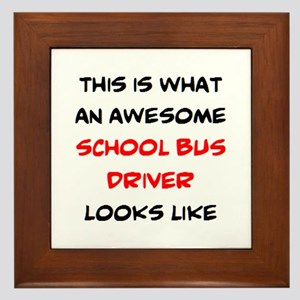 awesome school bus driver Framed Tile