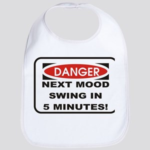 Danger Next Mood Swing in 5 M Bib