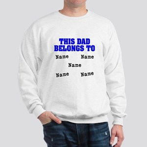 This dad belongs to Sweatshirt