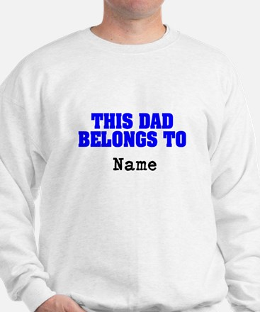 This dad belongs to Sweatshirt