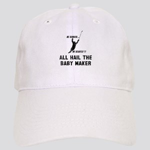 All hail the baby maker Cap