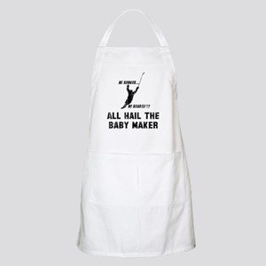 All hail the baby maker Apron