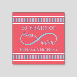 """Personalized 60th Anniversa Square Sticker 3"""" x 3"""""""