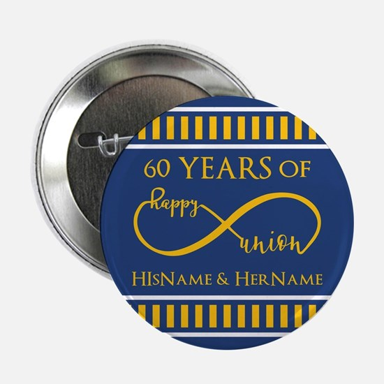 "Custom Infinity 60th Wedding Annivers 2.25"" Button"