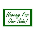 Hooray For Our Side 20x12 Wall Decal
