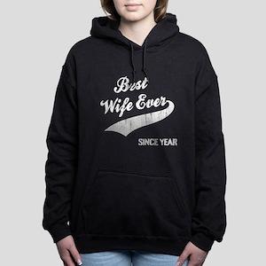 Best Wife Since Women's Hooded Sweatshirt