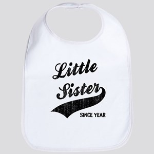 Little sister big sister since year Bib
