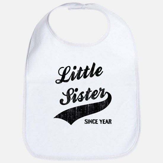 Little sister big sister since year Bib