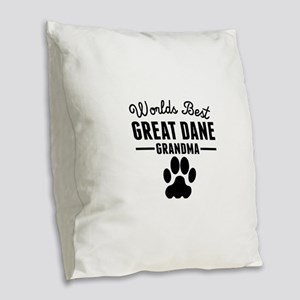 Worlds Best Great Dane Grandma Burlap Throw Pillow