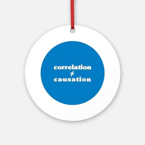Correlation Causation Ornament (Round)