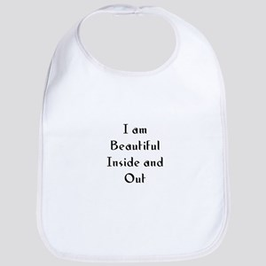I am Beautiful Inside and Out Bib