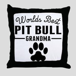 Worlds Best Pit Bull Grandma Throw Pillow