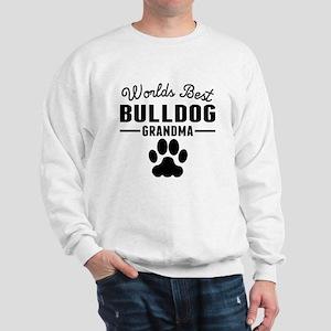 Worlds Best Bulldog Grandma Sweatshirt