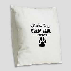 Worlds Best Great Dane Grandpa Burlap Throw Pillow