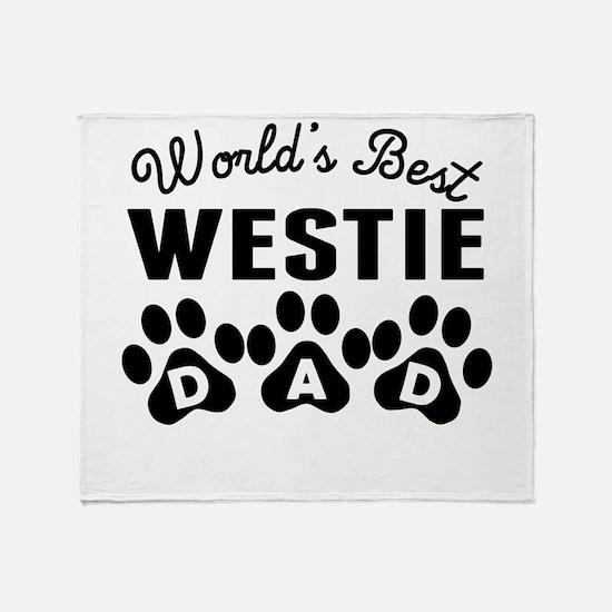 Worlds Best Westie Dad Throw Blanket