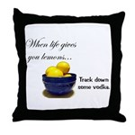 When life gives you lemons... Throw Pillow