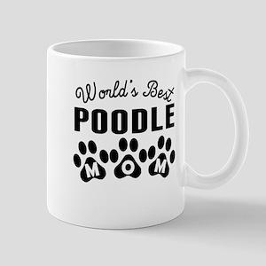 Worlds Best Poodle Mom Mugs