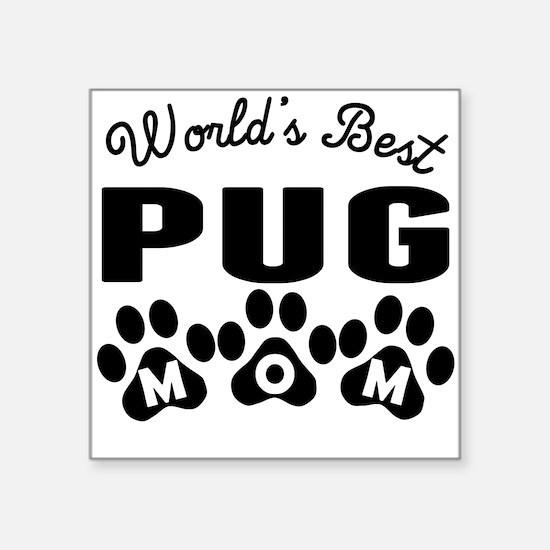 Worlds Best Pug Mom Sticker