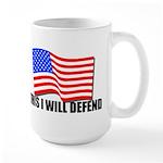 This I WILL DEFEND Large Mug