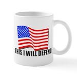 This I WILL DEFEND Mug