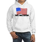 This I WILL DEFEND Hooded Sweatshirt