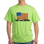 This I WILL DEFEND Green T-Shirt