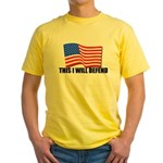 This I WILL DEFEND Yellow T-Shirt