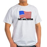 This I WILL DEFEND Light T-Shirt