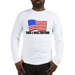 This I WILL DEFEND Long Sleeve T-Shirt