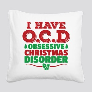 I Have OCD Obsessive Christmas Disorder Square Can