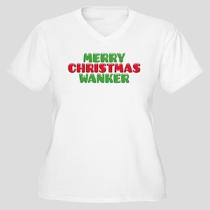 Merry Christmas Wanker Plus Size T-Shirt