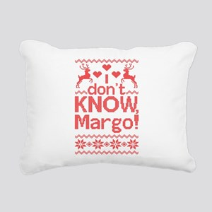 I Dont Know, Margo! Rectangular Canvas Pillow