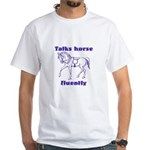 Talk horse - purple White T-Shirt