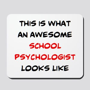 awesome school psychologist Mousepad